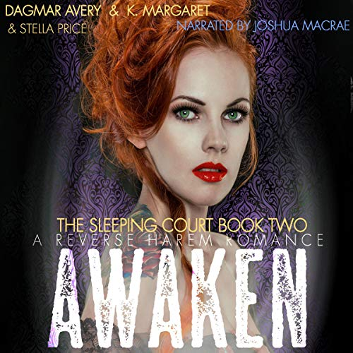 Awaken Audiobook By Dagmar Avery,                                                                                        K. Margaret,                                                                                        Stella Price cover art