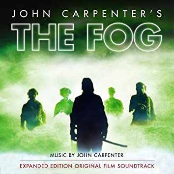 The Fog (Original Motion Picture Soundtrack) [Expanded Edition]