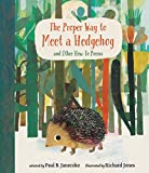 Image of The Proper Way to Meet a Hedgehog and Other How-To Poems