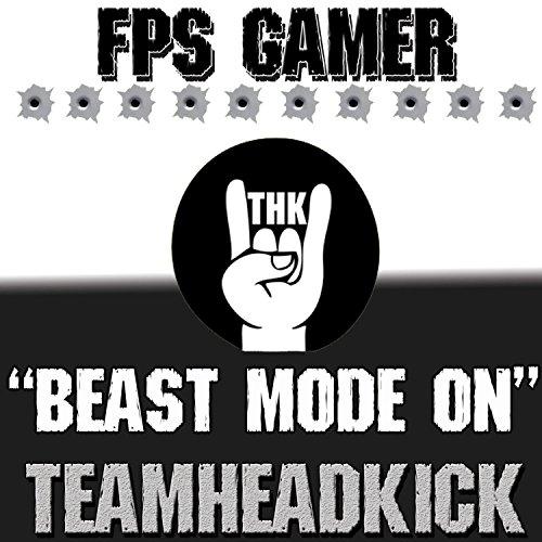 Beast Mode On (FPS Gamer)