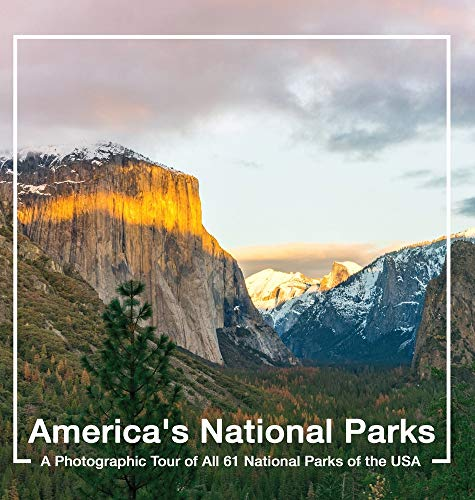 America's National Parks Book: A Photographic Tour of All 61 National Parks of the USA