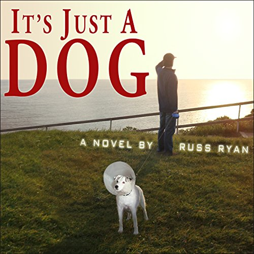 It's Just a Dog audiobook cover art