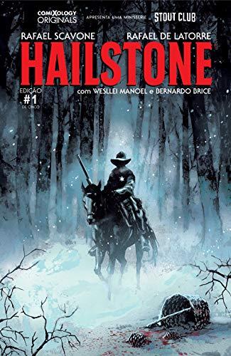 Hailstone #1 (comiXology Originals)