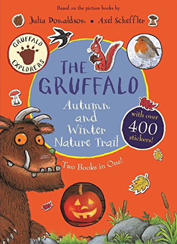 The Gruffalo Autumn and Winter Nature Trail (Gruffalo Explorers)