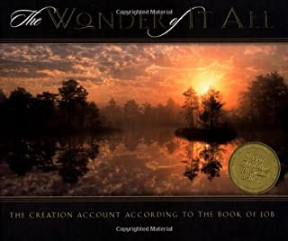 The Wonder of It All: The Creation Account According to the Book of Job