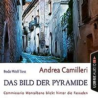 Das Bild der Pyramide Hörbuch