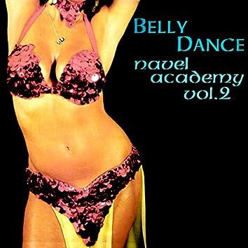 Belly Dance Navel Academy, Vol. 2