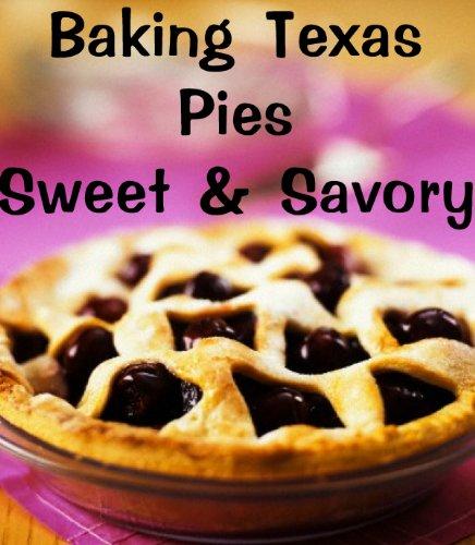 Baking Texas Pies by June Kessler ebook deal