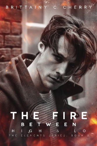 The Fire Between High & Lo