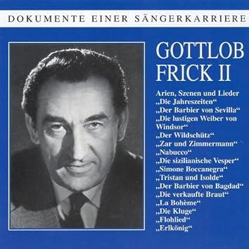 Dokumente einer Sängerkarriere - Gottlob Frick (Vol.2)