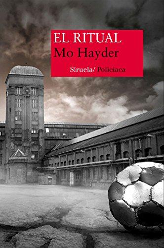 El ritual (Nuevos Tiempos nº 345) eBook: Hayder, Mo, Martín ...