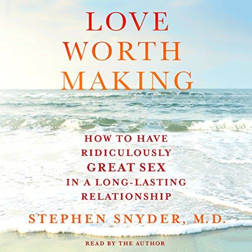 Love Worth Making audiobook cover art
