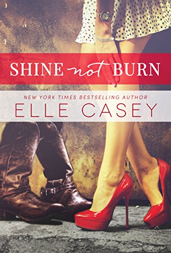Shine Not Burn (English Edition)
