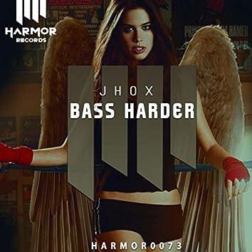 Bass Harder