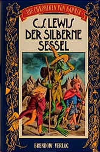 Der silberne Sessel: Die Chroniken von Narnia (Edition C - C)