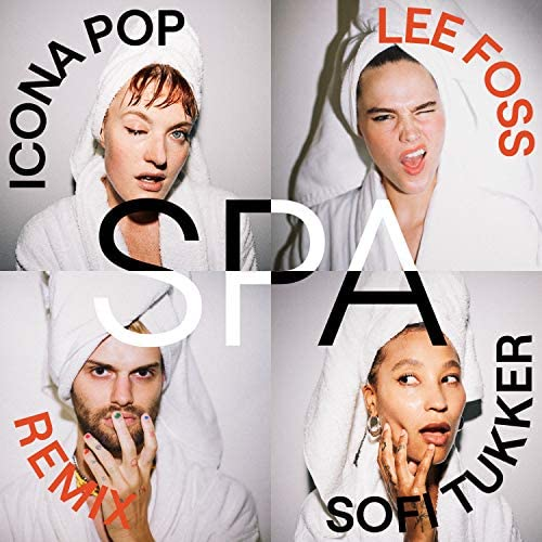 Icona Pop & SOFI TUKKER