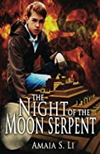 The Night of the Moon Serpent: First Passage to the World Beyond