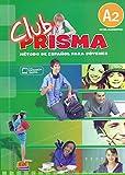 Club Prisma A2 - Libro de alumno + CD: Método de español para jovenes