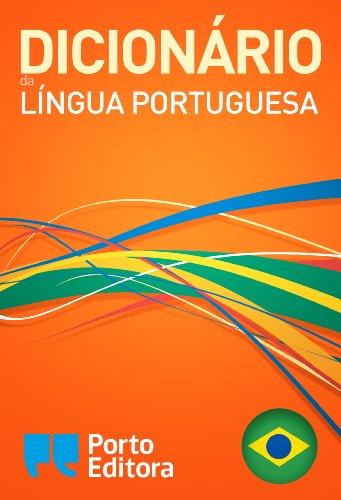 Dicionário Porto Editora da Língua Portuguesa (Portuguese Edition)