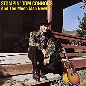 Stompin' Tom And The Moon Man Newfie