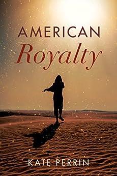 American Royalty by [Kate Perrin]