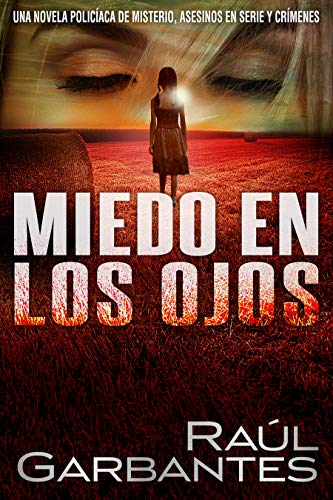 Miedo en los Ojos: Una novela policíaca de misterio, asesinos en ...