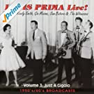 Louis Prima Live! - Vol. 3: Just a Gigolo - 1950's/60's Broadcasts
