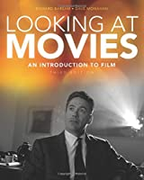 Looking At Movies + Writing About Movies + 2 DVDs: An Introduction to Film (Book + DVD + Web Access)