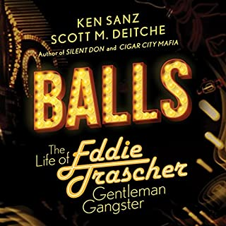 Balls: The Life of Eddie Trascher, Gentleman Gangster cover art