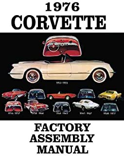 1976 CORVETTE COMPLETE FACTORY ASSEMBLY INSTRUCTION MANUAL - GUIDE - ALL MODELS Convertible, Fastback, Hardtop 76