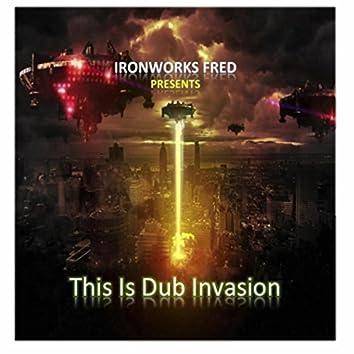 This Is Dub Invasion