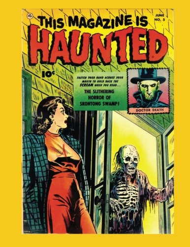 This Magazine Is Haunted #5: The Classic Fawcett Horror Comic - Get all 14 Issues! - All Stories - No Ads