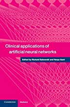 Clinical Applications of Artificial Neural Networks (English Edition)