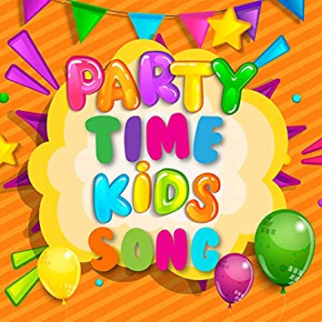 Party Time Kids Songs