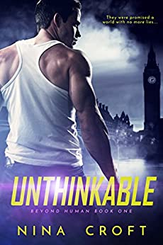 Unthinkable (Beyond Human Book 1) by [Nina Croft]