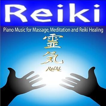 Reiki - Piano Music for Massage, Meditation and Reiki Healing