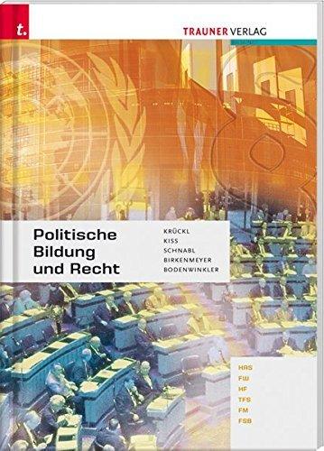 Politische Bildung und Recht HAS/FW/HF/TFS/FM/FSB by Karl Krück (2010-08-18)