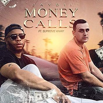 Money Calls (feat. Supreme Khay)