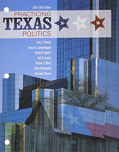 Practicing Texas Politics 2015-2016 (Texas: It's a State of MindTap)