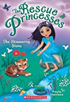 The Shimmering Stone (Rescue Princesses)