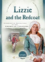 Lizzie and the Redcoat: Stirrings of Revolution in the American Colonies (1765) (Sisters in Time #4)