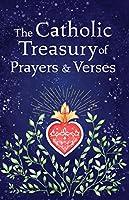 The Catholic Treasury of Prayers and Verses