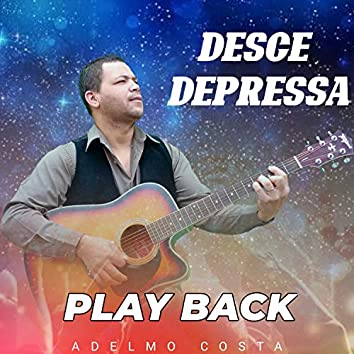 Desce Depressa (Playback)