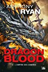 Dragon blood, tome 3 : L'empire des cendres par Ryan
