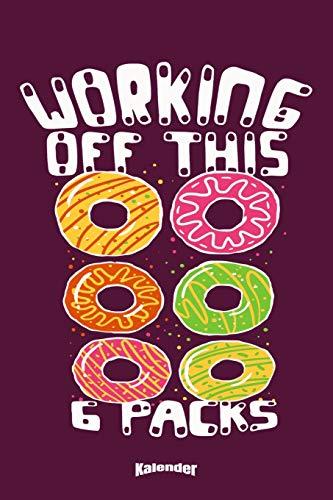 Mein Lustiger Workout & Donuts Kalender: Kalender für mit witzigem Spruch für Bodybuilder, Fitnessstudio Fans, Fitness Trainer, Kraftsportler und Gym ... 6 x 9 (ca. DIN A5) und Hochglanz Softcover