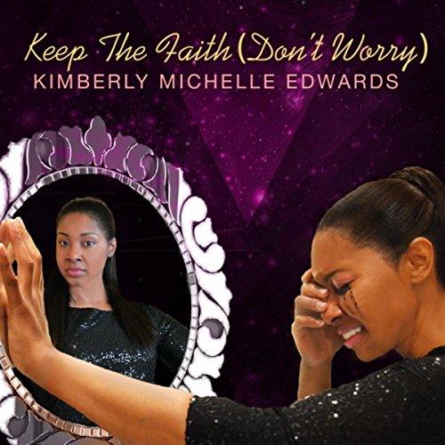 Keep the Faith (Don't Worry)