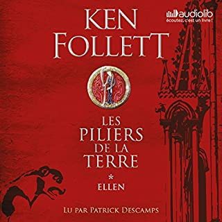 Ellen     Les Piliers de la terre 1.1              Written by:                                                                                                                                 Ken Follett                               Narrated by:                                                                                                                                 Patrick Descamps                      Length: 18 hrs and 37 mins     22 ratings     Overall 4.5