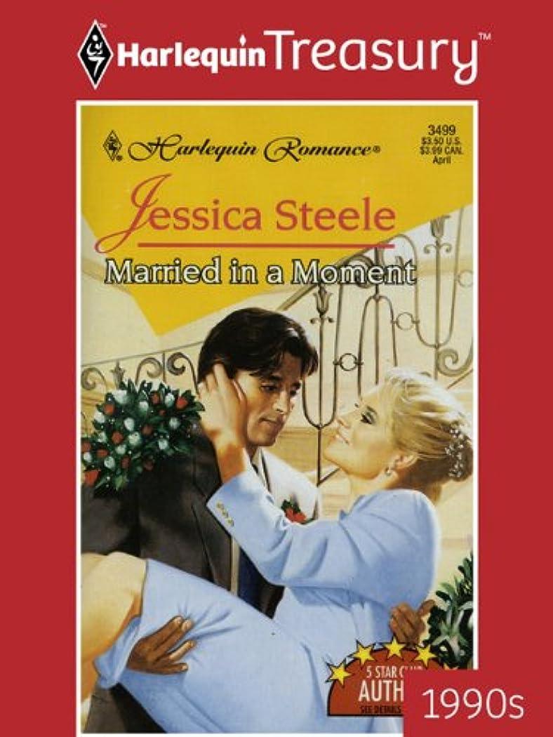 不良役職硬化するMarried In A Moment (Whirlwind Weddings Book 3499) (English Edition)