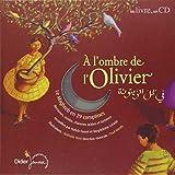 A l'ombre de l'olivier - 30 comptines des pays du Maghreb