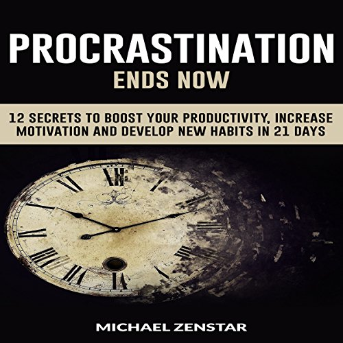 Procrastination Ends Now audiobook cover art